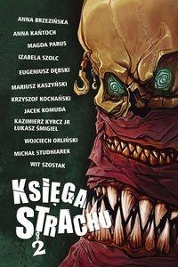 Jacek Komuda - Księga Strachu 2
