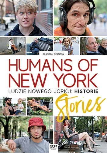 Brandon Stanton - Humans of New York: Stories. Ludzie Nowego Jorku: Historie