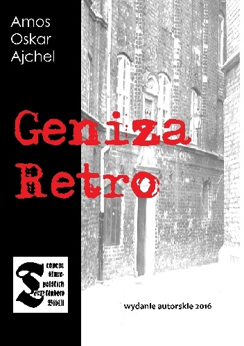 Amos Oskar Ajchel - Geniza Retro