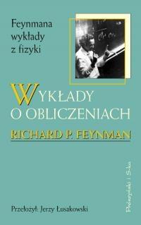Richard Phillips Feynman - Wykłady o obliczeniach