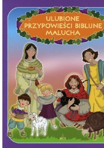 Ewa Skarżyńska - Ulubione przypowieści biblijne malucha