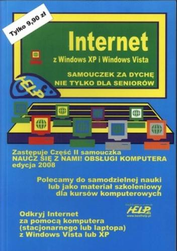 praca zbiorowa - Internet z Windows XP i Windows Vista. Samouczek za dychę nie tylko dla seniorów