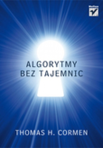 Thomas H. Cormen - Algorytmy bez tajemnic