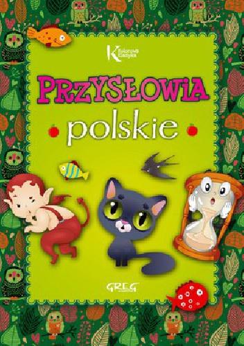 Grzegorz Strzeboński - Przysłowia polskie