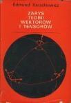 Edmund Karaśkiewicz - Zarys teorii wektorów i tensorów