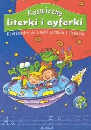 Agnieszka Bator - Kosmiczne literki i cyferki