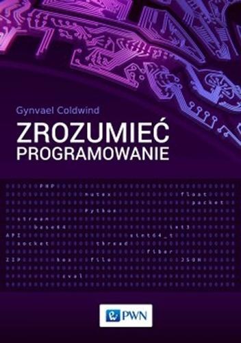 Gynvael Coldwind - Zrozumieć programowanie