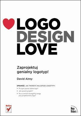 David Airey - Logo Design Love: Zaprojektuj genialny logotyp!