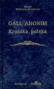 Gall Anonim - Kronika polska