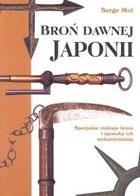 Serge Mol - Broń Dawnej Japonii