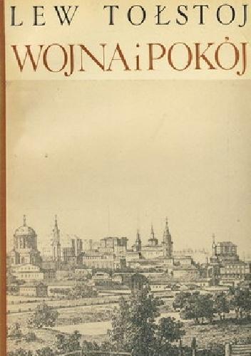 Lew Tołstoj - Wojna i pokój