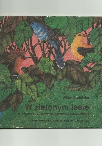 Wiera Badalska - W zielonym lesie