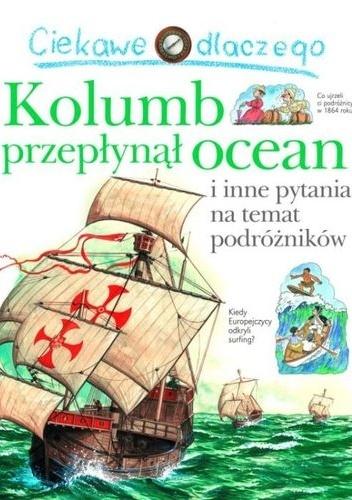 Rosie Greenwood - Ciekawe dlaczego Kolumb przepłynął ocean