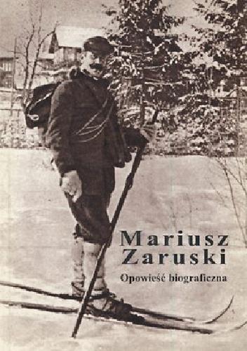 Henryka Stępień - Mariusz Zaruski. Opowieść biograficzna