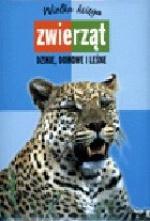 Araceli Fernández Vivas - Wielka księga zwierząt - dzikie, domowe i leśne