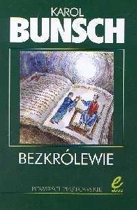 Karol Bunsch - Bezkrólewie