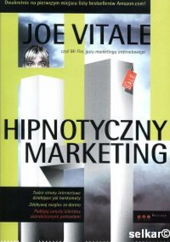 Joe Vitale - Hipnotyczny marketing