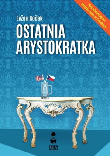 Evžen Boček - Ostatnia arystokratka