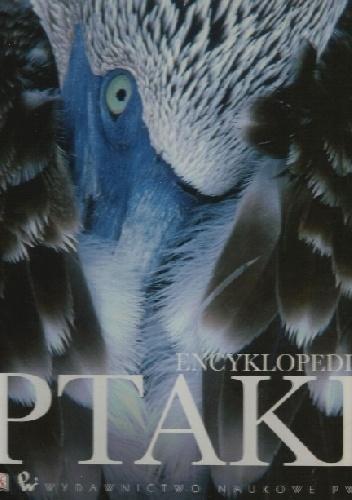 praca zbiorowa - Ptaki. Encyklopedia