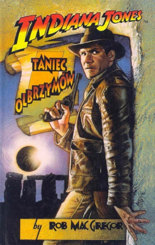 Rob MacGregor - Indiana Jones i Taniec Olbrzymów