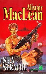 Alistair MacLean - Siła strachu
