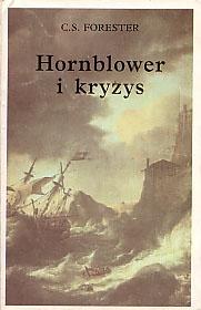 Cecil Scott Forester - Hornblower i kryzys