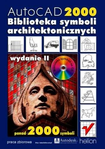 praca zbiorowa - AutoCAD 2000. Biblioteka symboli architektonicznych. Wydanie II