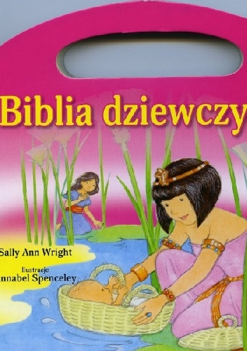 Sally Ann Wright - Biblia dziewczynki