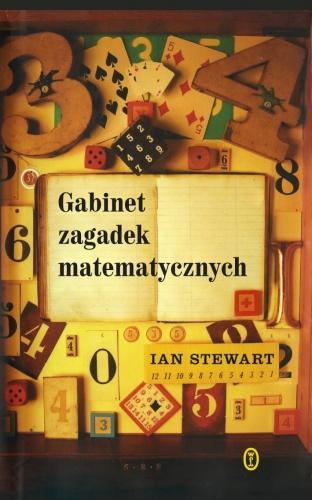 Ian Stewart - Gabinet zagadek matematycznych