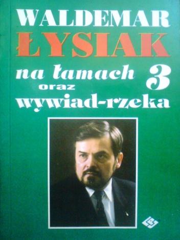 Waldemar Łysiak - Łysiak na łamach 3