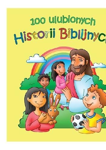 Michael Berghof - 100 ulubionych historii biblijnych
