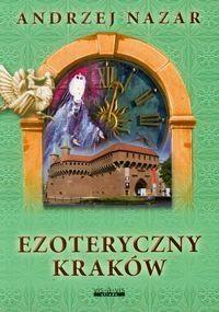 Andrzej Nazar - Ezoteryczny Kraków