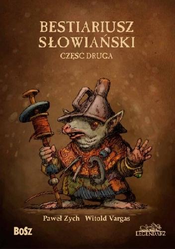 Paweł Zych - Bestiariusz słowiański. Część druga