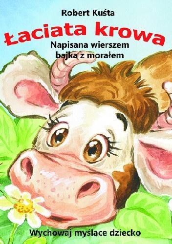 Robert Kuśta - Łaciata krowa