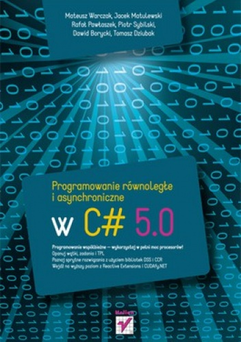 praca zbiorowa - Programowanie równoległe i asynchroniczne w C# 5.0