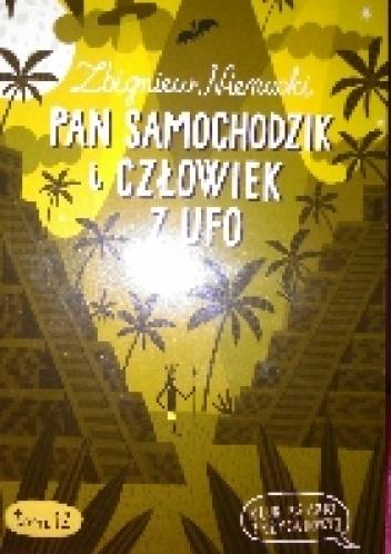 Zbigniew Nienacki - Pan Samochodzik i Człowiek z UFO