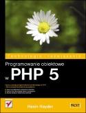Hasin Hayder - Programowanie obiektowe w PHP 5