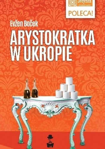 Evžen Boček - Arystokratka w ukropie