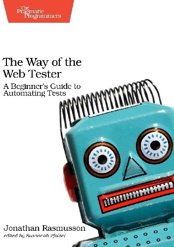 Jonathan Rasmusson - The Way of the Web Tester