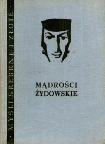 Aleksander Drożdżyński - Mądrości żydowskie