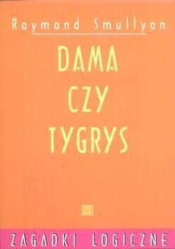 Raymond Smullyan - Dama czy Tygrys