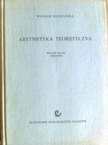 Wacław Sierpiński - Arytmetyka teoretyczna