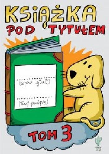 Robert Trojanowski - Książka pod tytułem TOM 3