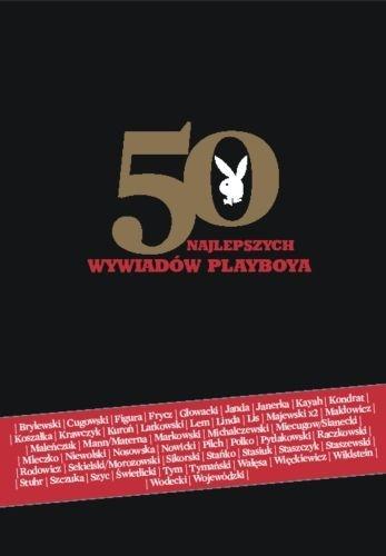praca zbiorowa - 50 najlepszych wywiadów PLAYBOYA