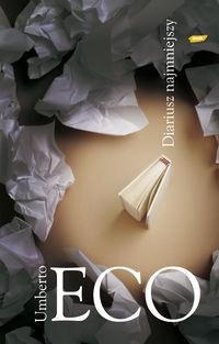 Umberto Eco - Diariusz najmniejszy