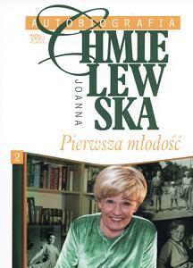 Joanna Chmielewska - Autobiografia. Pierwsza młodość