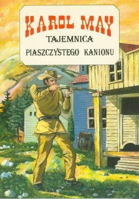 Karol May - Tajemnica piaszczystego kanionu