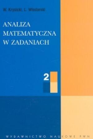 Włodzimierz Krysicki - Analiza matematyczna w zadaniach. Tom II