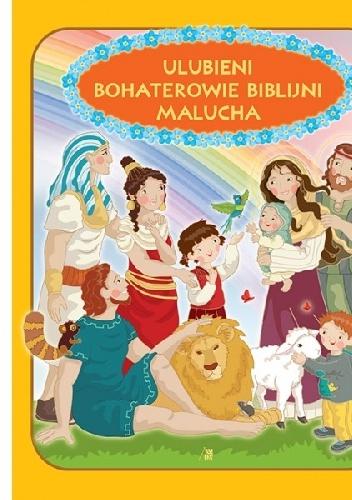 Ewa Skarżyńska - Ulubieni bohaterowie biblijni malucha