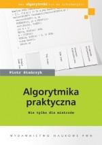 Piotr Stańczyk - Algorytmika praktyczna. Nie tylko dla mistrzów